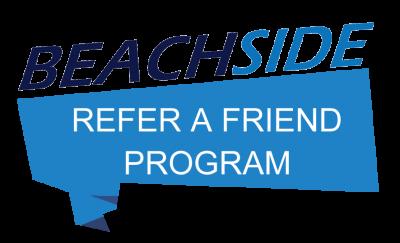 Beachside Refer a Friend